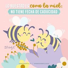La imagen puede contener: texto Our Love, Love Of My Life, Love Phrases, Cute Quotes, Persona, Honey, Instagram, Mottos, Bees