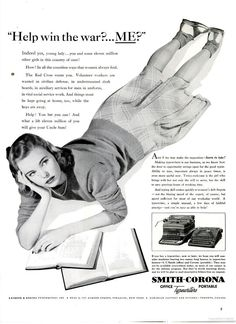 """Help win the war? Me?"""" Smith-Corona typewriters ad. Feb. 23, 1942. Thousands of girls would answer the call and go to Washington, D.C. to work as """"government girls"""" during World War II."""