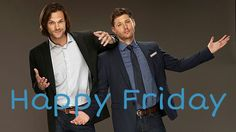 Wishing everyone a Happy Friday!!! :) Supernatural stars, Jared and Jensen, Sam and Dean. Love this pic!!!