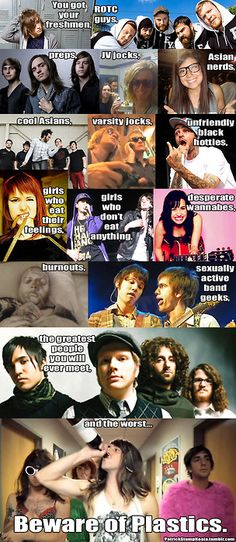 This is perfect. I love that All time low are the plastics.(((sexually active band geeks lol)))