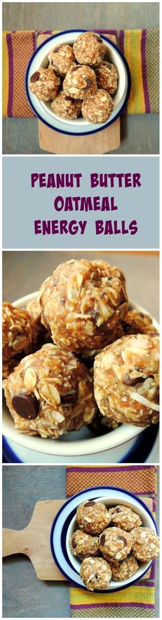 Peanut Butter Oatmeal  Energy Balls - the perfect protein and fiber packed snack.