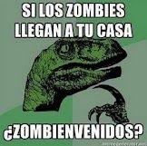 Si los zombies llegan a tu casa ¿Zombienvenidos?