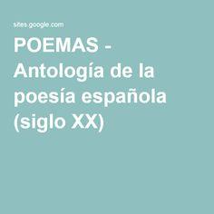 POEMAS - Antología de la poesía española (siglo XX)