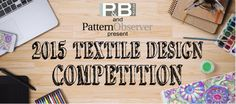 The 2015 Textile Design Competition Textile Design, Fabric Design, Design Guidelines, Design Competitions, Design Lab, Printing On Fabric, Textiles, Quilts, March 1st