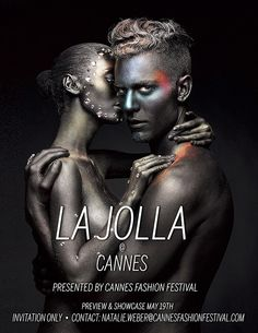 La Jolla Fashion Film Festival 2016 July 29th-30th The latest creations and innovations in fashion. Poster makeup by Einat Dan #ljifff #fashionfilmfestival #fashion #style #beauty #art #makeup #lajolla #fashionevent #cannes #models #fashionmodels