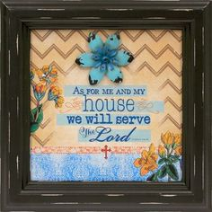 As For Me and My House Framed Art