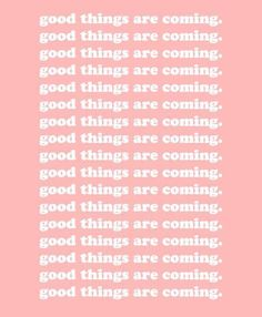 Motivation Quotes QUOTATION – Image : Quotes about Motivation – Description be patient, good things are coming your way 🙂 Sharing is Caring – Hey can you Share this Quote ! The Words, Cool Words, Motivational Quotes For Depression, Positive Quotes, Inspirational Quotes, Positive Art, Words Quotes, Me Quotes, Sayings