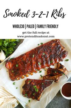 SMOKED 3-2-1 RIBS   These are the most amazing tender ribs you will ever make.  EVER!  Whole30 | Paleo | Grilling | Easy Recipe | Smoker via @pretenditsadonut Easy Whole 30 Recipes, Paleo Whole 30, Easy Dinner Recipes, Easy Meals, Weeknight Meals, Healthy Beef Recipes, Rib Recipes, Clean Eating Recipes, Whole30 Recipes