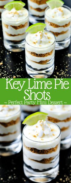 Everyone's favorite key lime pie turned into a mini dessert! Layer tradition… Everyone's favorite key lime pie turned into a mini dessert! Layer traditional pie fillings in shooter glasses for key lime pie shots; the perfect party dessert! Mini Desserts, Key Lime Desserts, Parfait Desserts, Shot Glass Desserts, Banana Pudding Desserts, Mini Dessert Cups, Party Desserts, Mini Dessert Shooters, Key Lime Layered Dessert