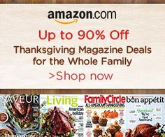 Thanksgiving – 90% off Magazines