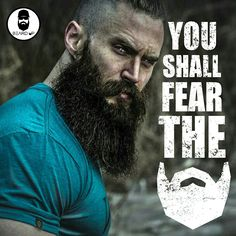 You shall fear the beard | BΞΛRD UP | The Bearded Lifestyle Brand BEARDS | PICS | QUOTES | WEAR