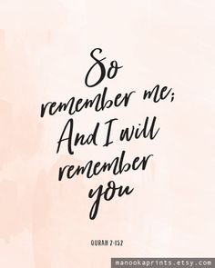 So Remember Me And I will Remember You, Typography, Minimalist, Office, Surah Baqarah, Inspirational, Quran Verse, Pink, Home, Minimalist Quote, Dorm Room, Nursery print, Nursery Decor, Printable Verse, Muslim Printable Wall Art, Islamic Printable Wall Art, Minimalist Printable poster, 16x2, A3, A4, A5, 8x10, 4x5, Minimalist poster, Typographic Quote , Quote printable, Minimalist modern wall art, Typography print, Minimalist Print, Peach, Pink, Watercolor So Remember Me; And I Will Remember…