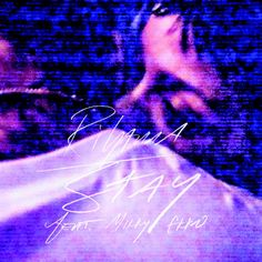 "Rihanna Releases Single Artwork For ""Pour It Up"" & ""Stay"" 