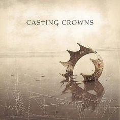 Casting Crowns [Audio CD] by Casting Crowns