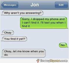 How stupid is this. Can't find phone , but still texting from it
