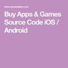Buy Apps & Games Source Code iOS / Android