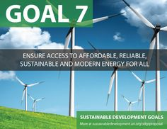 Proposal for Sustainable Development Goals ... Ensure Access to Affordable, Reliable Sustainable, and Modern Energy for All - Sustainable Development Knowledge Platform