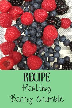 Healthy Berry Crumble Recipe from Family Style Nutrition