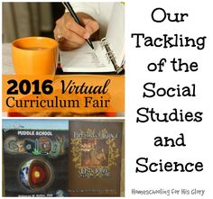 Homeschooling for His Glory: Our Tackling of the Social Studies and Science