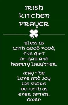 Irish Kitchen Prayer patricks day humor sayings Irish Prayer, Irish Blessing, The Words, Great Quotes, Me Quotes, Inspirational Quotes, Motivational, Irish Quotes, Irish Sayings