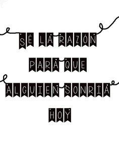 Sé la razón para que alguien sonría hoy. ¡Dí #BuenosDías con una gran sonrisa!