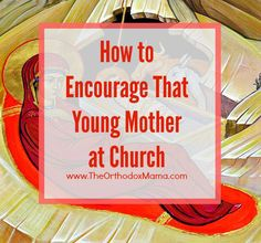So many young mother struggle in church--trying to take care of children and participate and pray. How can you help? Some practical ideas for encouraging that young mother at church. Sermon Notes, Church Nursery, Social Trends, Peaceful Parenting, Rich Kids, The Kingdom Of God, Sunday School, Parenting Hacks, Kids Learning