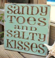 Sandy toes and salty kisses beach sign.... http://www.beachblissdesigns.com/2016/11/beach-quote-typography-wood-signs.html