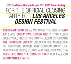 Join @CAHomeandDesign and #FifthFloorGallery at the official #LADesignFest Closing #Party on June 29! Details on the blog #ChinatownDesignNight #art #design