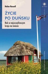 Rok w najszczęśliwszym kraju na świecie - Russel Helen Inspirational Books, Krakow, Marie Claire, Outdoor Gear, Book Art, English, Humor, Life, 2017 Books