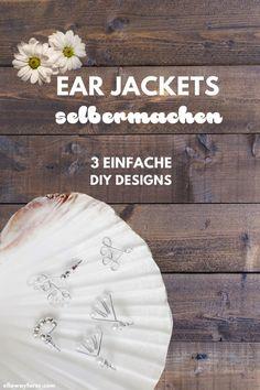 Ear Jackets selber machen | einfache Ohrstecker | DIY #earjackets #diyschmuck #basteln #diy #ohrstecker