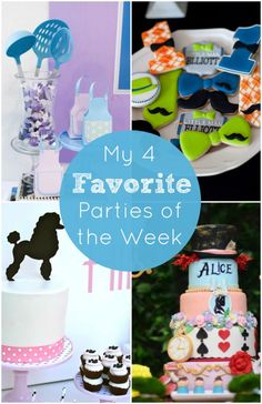 My 4 favorite parties of the week including a little hipster man party, a poodle party, a Mother's Day party, and an Alice in Wonderland party. See more party ideas at CatchMyParty.com.