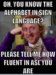 Haha! All those people that only knows the alphabet, it's much harder to become fluent. ;)