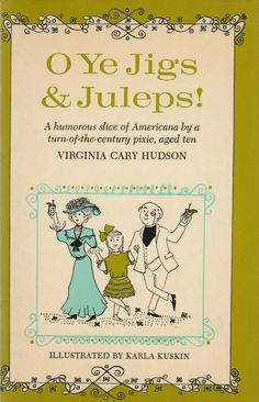 O Ye Jigs and Juleps by Virginia Cary Hudson 1962 Vintage Book Turn Of the Century Childhood by BirdhouseBooks on Etsy Life Quotes Pictures, Picture Quotes, Lunar Chronicles Quotes, Religion Quotes, Laura Ingalls Wilder, Best Mysteries, Little Golden Books, Vintage Children's Books, His Eyes