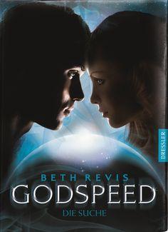 Beth Revis - Godspeed - Die Suche (Band 02)