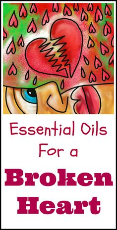 Essential oils for a broken heart. Can aromatic oils help you recover from grief and disappointment?