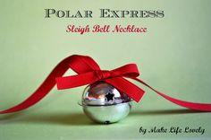 Make Life Lovely: Polar Express Sleigh Bell Necklace DIY
