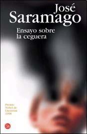 Ensayo sobre la Ceguera - José Saramago... Para los que le gusta engancharse con un libro.. De este es dificil escaparse...