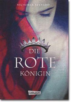 Die rote Königin von Aveyard, Victoria, Jugendbücher, Fantasy, Abenteuer, Fantasy, Liebe