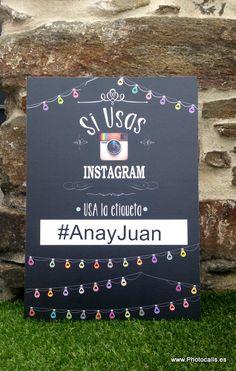 Cartel Instagram, tus invitados tendrán claro que hastag utilizar en tu fiesta para que no te piernas ninguna fotografía :)