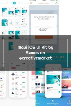 Maui iOS UI Kit by Semas on @creativemarket
