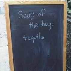Funny Signs Archives - Page 6 of 12 - The Funny Box Tequila, Vodka, Kinds Of Soup, Sounds Good, Funny Signs, Make Me Smile, Smile Smile, I Laughed, Decir No