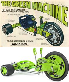 My other favorite ride as a kid... The Green Machine