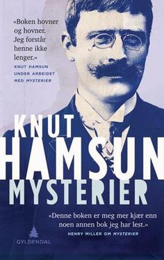 Mysterier, Knut Hamsun. July 2017