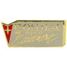"Pontiac We Build Excitement Logo Pin 1"" by FindingKing. $8.99. This is a new Pontiac We Build Excitement Logo Pin 1"""