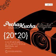 http://pechakuchasalzburg.wordpress.com/    pecha kucha nights sind DIE gelegenheit, einem sehr interessierten, offenen publikum genau das zu sagen, was euch WIRKLICH WICHTIG ist...    diesmal mit grosser bühne...