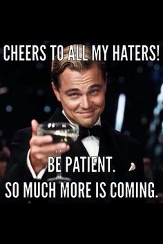 Collection of best uplifting quotes and sayings about haters. Share these status messages, images, meme, and quotes on haters and give them a royal ignore! Great Quotes, Me Quotes, Motivational Quotes, Funny Quotes, Inspirational Quotes, Funny Humor, Haters Gonna Hate, Quotes About Haters, Haters Funny