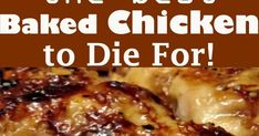 the best Baked Chicken to Die For! the best Baked Chicken to Die For! Báked Chicken to Die For – Báked Brown Sugár Gárlic Chicken is the bes. Yummy Chicken Recipes, Meat Recipes, Baking Recipes, Recipies, Garlic Chicken, Cracklin Chicken, Vegan Butter Chicken, Food Dishes, Portuguese Recipes