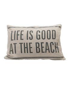 Look at this #zulilyfind! 'Life Is Good' Throw Pillow #zulilyfinds