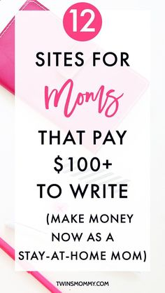 Making Money at Home Writing Online - 12 Sites for Moms That Pay $100 to Write (Make Money Now as a Stay-at-Home Mom) – Want to get paid to blog? If youre a mom blogger, freelancer or stay-at-home mom, check out these 12 sites that pay you $100 to write. If you want to enjoy the Good Life: Making money in the comfort of your own home writing online, then this is for YOU!