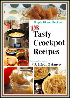 Tasty Crockpot Recipes by Designs of Home, for A Life in Balance